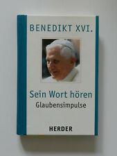 Sein Wort hören Benedikt XVI Glaubensimpulse