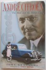 Andre Citroen The Man And The Motor Cars John Reynolds with Jan De Lange Book