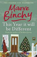 This Year It Will Be Different, Maeve Binchy | Paperback Book | Good | 978075289