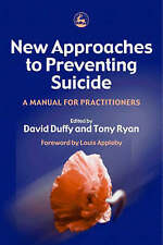New Approaches to Preventing Suicide: A Manual for Practitioners by Jessica...