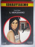 Il mercenarioRoss FrankMondadorisegretissimo776spionaggio londra 1dNuovo