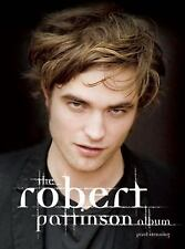 The Robert Pattinson Album : The Biography by Paul Stenning (2009, Paperback)
