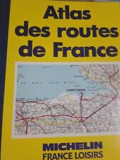 Atlas des routes de France - Michelin France Loisirs