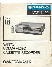 Sanyo VCR 4400 Beta Color Video Cassette Recorder Owner's Manual 80's