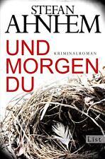 Und morgen du / Fabian Risk Bd.1 von Stefan Ahnhem (2014, Taschenbuch)