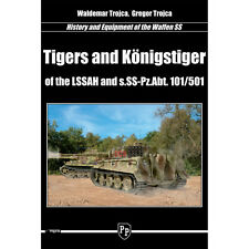 Tigers and Konigstiger of the LSSAH and s.SS-Pz.Abt. 101/501