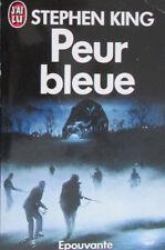 Peur bleue. Stephen King. Éditions J'Ai Lu n° 1999 DL 1992