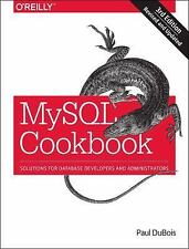 MySql Cookbook : Solutions for Database Developers and Administrators by Paul.
