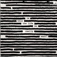 Roger Waters - Is This The Life We Really Want? (NEW CD)
