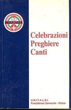 CELEBRAZIONI PREGHIERE CANTI 1995 - CHARITAS - U.N. I.T.A.L.S.I.