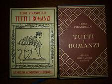 PIRANDELLO LUIGI TUTTI I ROMANZI Mondadori 1969