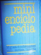 CONSULTAZIONE: MINIENCICLOPEDIA - INFORMAZIONI UTILI CURIOSE INSOLUTE EUROCLUB