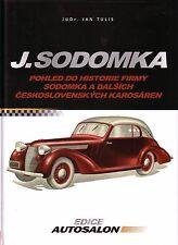 Book - J Sodomka Karosserie Coachwork Tatra Aero Praga - Czech Edice Autosalon