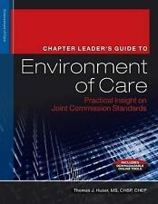 The Chapter Leader's Guide to Environment of Care: Practical Insight on Joint Co
