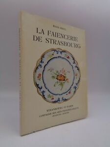 Hans Haug : La faïencerie de Strasbourg  1952