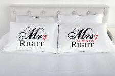Mr Right Mrs Always Right Couples Pillowcases Pillow Case Pair Engagement Gift