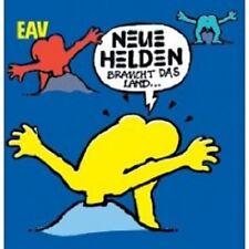 """EAV """"NEUE HELDEN BRAUCHT DAS LAND"""" CD NEU"""