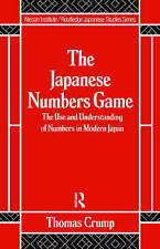 Japanese Numbers Game (Nissan Institute/Routledge Japanese Studies) by T Crump
