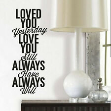 Quote: LOVE YOU ALWAYS wall stickers decor11 decals inspirational bedroom decor