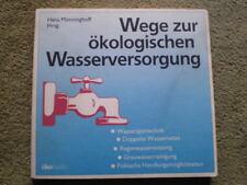 Wege zur ökologischen Wasserversorgung - Regenwasser Nutzung, Wasser Spartechnik