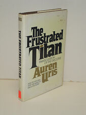 The Frustrated Titan: Emasculation of The Executive by Auren Uris