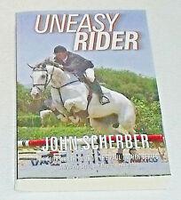 Uneasy Rider Book By John Scherber NEW Paperback