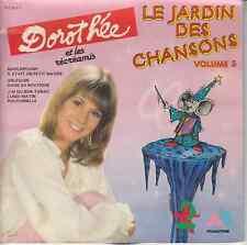 45 T EP DOROTHEE ET LES RECREAMIS *LE JARDIN DES CHANSONS* VOLUME 5