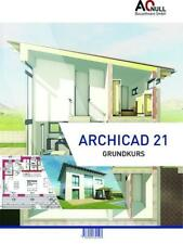 Archicad21 Grundkurs Handbuch von Bernhard Binder (2017, Ringbuch)