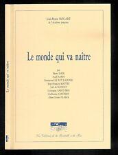 """Jean-Marie Rouart : Le monde qui va naître """" Editions de La Bouteille à la Mer """""""