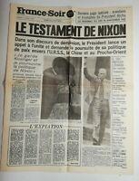 N710 La Une Du Journal France-soir 10 août 1974 le testament de Nixon