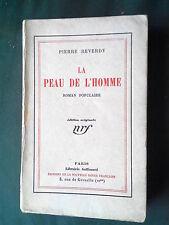 Pierre REVERDY / LA PEAU DE L'HOMME / Edition Originale NRF