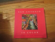San Antonio Texas in Color Paintings by W B Thompson Book