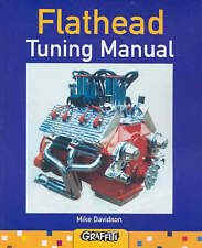 NEW Flathead Tuning Manual by Mike Davidson
