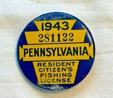 Vtg 1943 Pennsylvania Resident Citizen's Fishing License Pin Badge