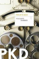 Vulcan's Hammer by Philip K. Dick (2012, Paperback)