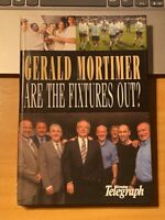 GERALD MORTIMER - ARE THE FIXTURES OUT YET - HARD BACK - DERBY COUNTY EXCELLENT