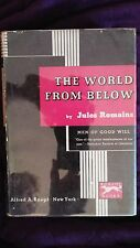 The World From Below by Jules Romains 1935 HCDJ First U.S. Edition SIGNED!