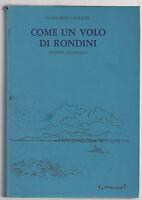 G. GALEAZZI-COME UN VOLO DI RONDINI- ED. ASTROGALLO 1980 -L3144