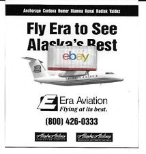 ERA ALASKA DASH 8 FLY TO SEE ALASKA'S BEST CORDOVA HOMER LLIANA KENAI KODIAK AD