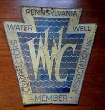 PENNSYLVANIA WATER WELL CONTRACTOR MEMBER SIGN WWC KEYSTONE c 1940's
