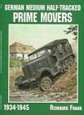 German Medium Half-Tracked Prime Movers 1934-1945 (Schiffer Military History Boo