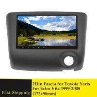 2 DIN Car Radio Facia for Toyota Yaris for Echo Vitz 1999-2005 DVD Stereo Panel