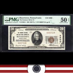 1929 $20 BOYERTOWN, PA NATIONAL BANK NOTE  PMG 50 EPQ BERKS COUNTY  E000712A
