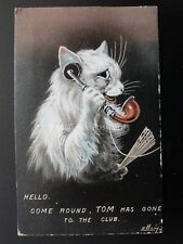 Ellam Cat Postcard HELLO, COME ROUND TOM HAS GONE TO THE CLUB c1908 Series 522
