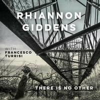 Rhiannon Giddens - there is no Other [CD]