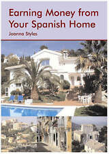 Earning Money from Your Spanish Home, Styles, Joanna, New Book