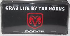 DODGE GRAB LIFE BY THE HORNS LICENSE PLATE RAMS HEAD MADE IN USA TRUCK MOPAR