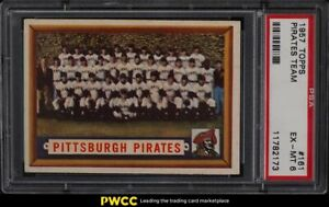 1957 Topps Pirates Team #161 PSA 6 EXMT
