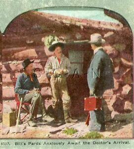 Antique Western Stereoview- Death Of Miner Bill- Cowboy- Cabin- Medical Doctor
