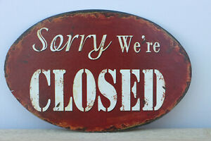 """""""Sorry We're Closed """" Vintage Metal Oval Sign  Length 23cm Height 15cm"""